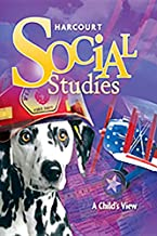 Harcourt Social Studies: Student Edition Grade 1 A Child's View 2010