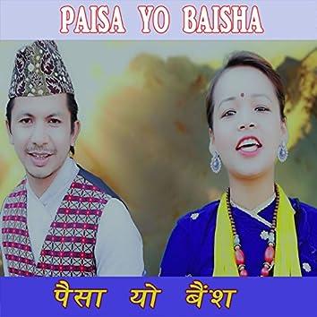 Paisa Yo Baisha - Single