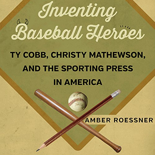 Inventing Baseball Heroes audiobook cover art
