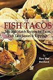Fish Tacos (fish tacos, fish taco sauce, fish taco...