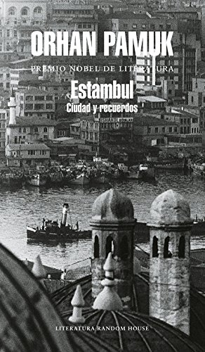 Download Estambul: Ciudad Y Recuerdos (Literatura Random House) 