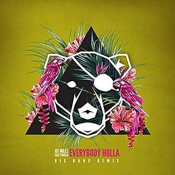 Everybody Holla (feat. Twista) - Big Band Remix