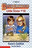 Karen's Goldfish (Baby-Sitters Little Sister, 16)