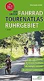 Der große Fahrrad-Tourenatlas Ruhrgebiet