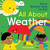All About Weather: A First Weather Book for...