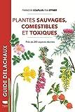 Plantes sauvages comestibles et ...