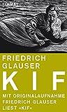 Kif: Friedrich Glauser liest seine Erzählung 'Kif' (German Edition)