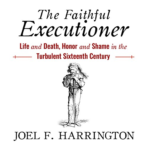 The Faithful Executioner audiobook cover art