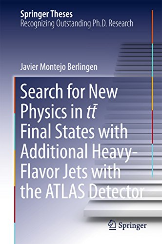 Search for New Physics in tt ̅ Final States with Additional Heavy-Flavor Jets with the ATLAS Detector (Springer Theses) (English Edition)