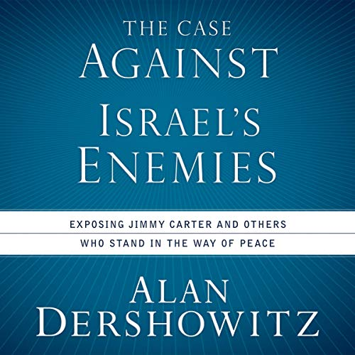 The Case Against Israel's Enemies  By  cover art