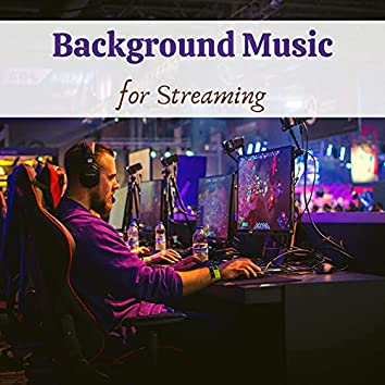 Background Music for Streaming - Relaxing Ambient Music