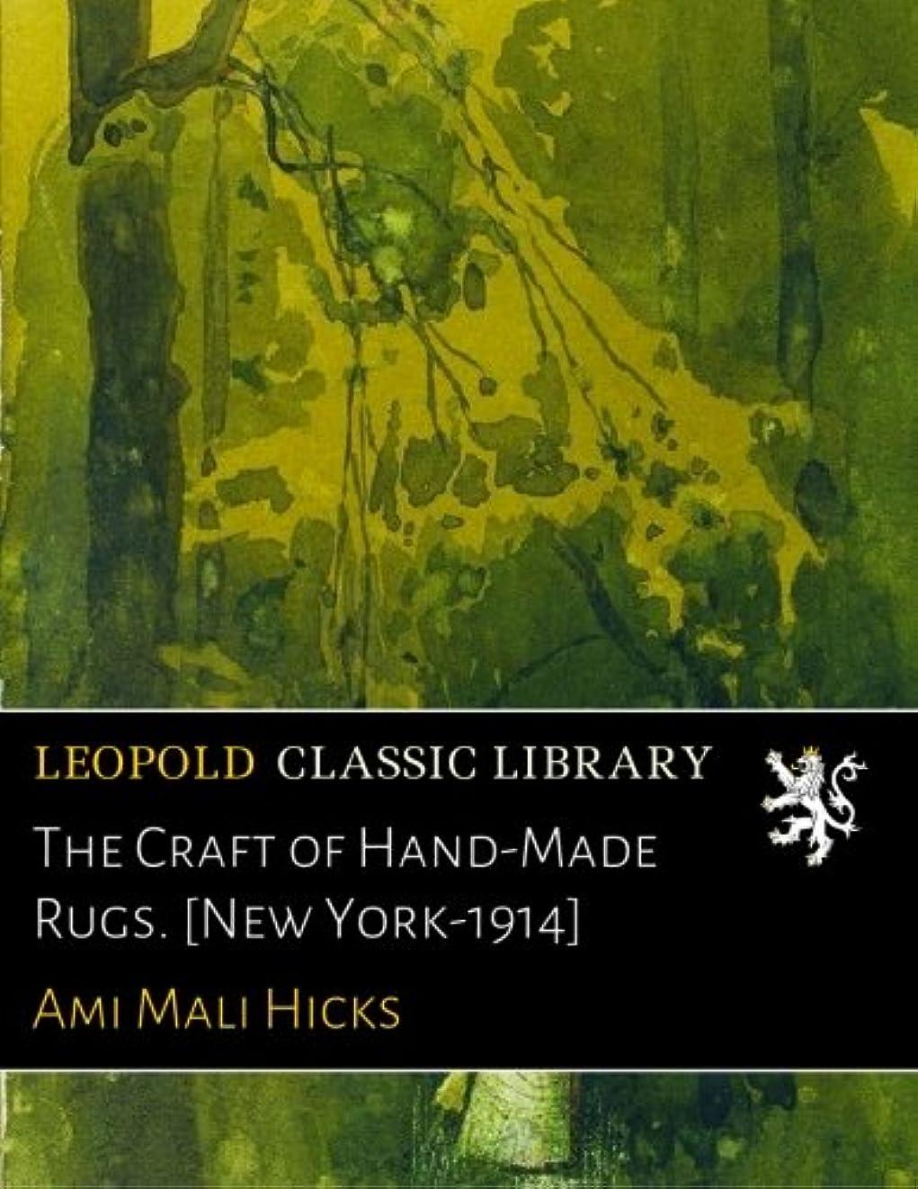 ガチョウ合理化コカインThe Craft of Hand-Made Rugs. [New York-1914]
