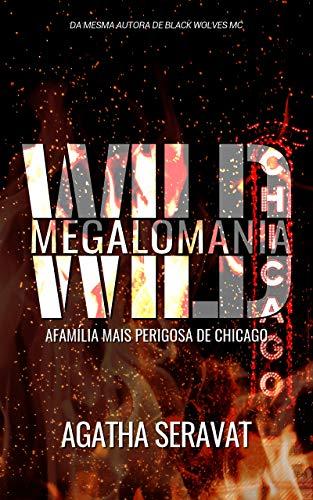 Wild: Megalomania