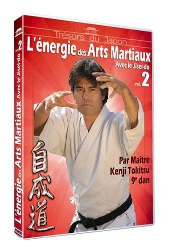 L'Energie des Arts Martiaux Vol. 2