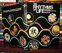 Rhythms of Life 0517545233 Book Cover