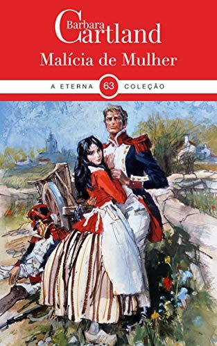 63. Malícia de Mulher (La Colección Eterna de Barbara Cartland) (Portuguese Edition)