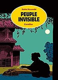 Peuple invisible par Shohei Kusunoki