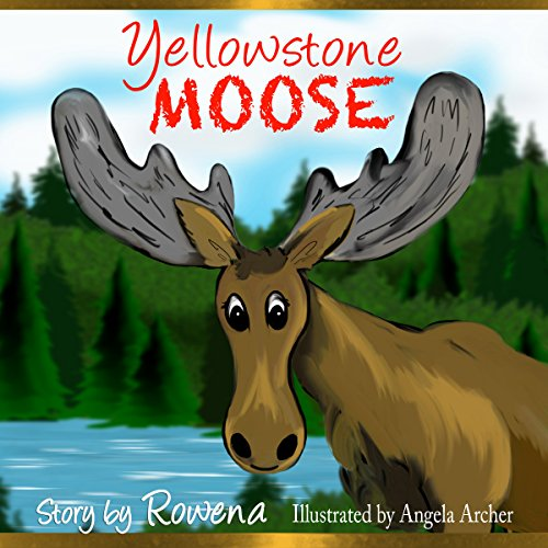 Yellowstone Moose audiobook cover art
