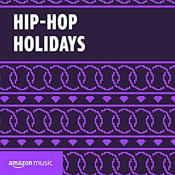 Hip-Hop Holidays