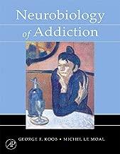 Neurobiology of Addiction (English Edition)