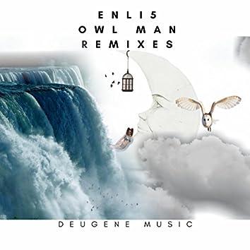 Owl Man Remixes