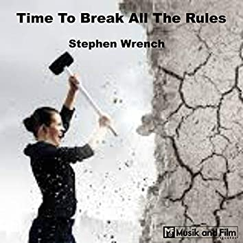 Time to Break All the Rules (Acoustic)