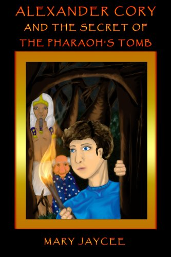 Alexander Cory the Secret of the Pharaoh's Tomb (English Edition)