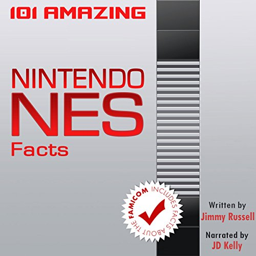 101 Amazing Nintendo NES Facts audiobook cover art