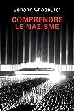 Comprendre le nazisme - Format Kindle - 14,99 €