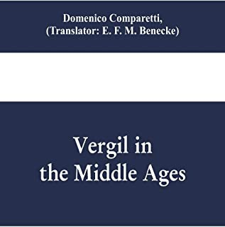 Vergil in the Middle Ages