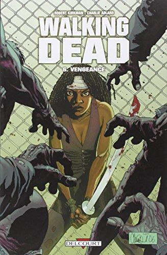Walking Dead T06: Vengeance