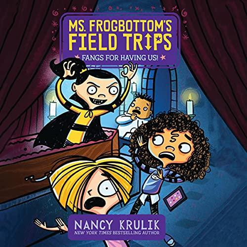 Fangs for Having Us! Audiobook By Nancy Krulik cover art