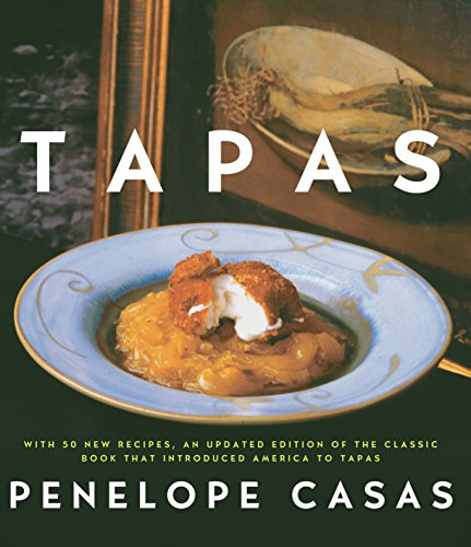 Tapas (Revised): The Little Dishes of Spain: A Cookbook