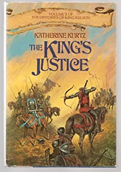 Unknown Binding The KING'S JUSTICE. Volume II of 'The Histories of King Kelson'. Book