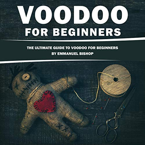 Voodoo for Beginners: The Ultimate Guide to Voodoo for Beginners Titelbild