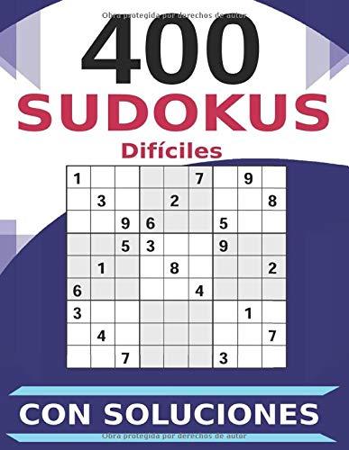400 Sudokus Difíciles Con Soluciones: 4 Sudokus por Página   Perfecto para Amantes de Los Puzzles   Páginas Numeradas   Tamaño Grande A4