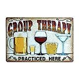 Vintage Carteles Metal Estaño Pared Señal Placa Cartel para Cafetería Bar Cerveza Decoración,Slogan (Group Therapy)