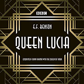 Queen Lucia: The BBC Radio 4 dramatisation cover art