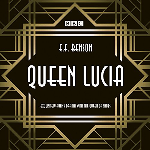Queen Lucia: The BBC Radio 4 dramatisation                   De :                                                                                                                                 E. F. Benson,                                                                                        Aubrey Woods                               Lu par :                                                                                                                                 Barbara Jefford,                                                                                        Jonathan Cecil,                                                                                        full cast                      Durée : 3 h et 11 min     Pas de notations     Global 0,0
