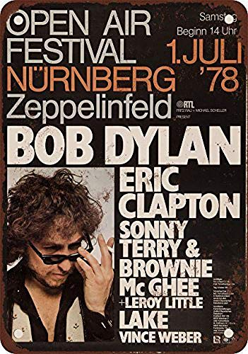 niet Bob Dylan en Eric Clapton Tin Wall Sign Metal Retro Poster Iron Warning Signs Vintage Opknoping Art Plaque Yard Garden Cafe Bar Pub Openbaar Gift 8X12 Inch