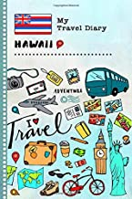 Hawaii My Travel Diary: Kids Guided Journey Log Book 6x9 - Record Tracker Book For Writing, Sketching, Gratitude Prompt - Vacation Activities Memories Keepsake Journal - Girls Boys Traveling Notebook