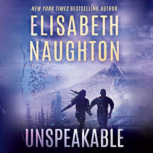 Unspeakable: (Deadly Secrets, Book 4)