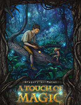 A Touch of Magic (The Llandra Saga Book 1) by [Gregory Mahan]