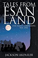 Tales from Esan Land: (The Family Companion)