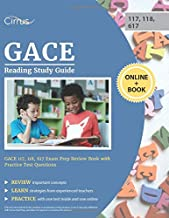 GACE Reading Study Guide: GACE 117, 118, 617 Exam Prep Review Book with Practice Test Questions