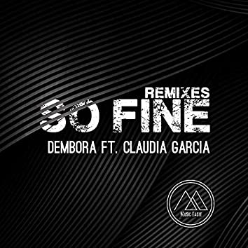 So Fine Remixes (feat. Claudia Garcia)