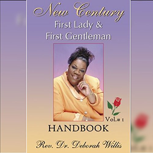 New Century First Lady & First Gentleman Handbook, Volume 1 audiobook cover art