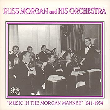 """""""Music in the Morgan Manner"""" 1941-1954"""