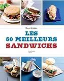 Les 50 meilleurs sandwichs