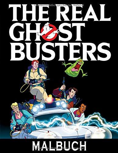 The Real GhostBusters Malbuch: Fantastisches Malbuch für Kinder, Erwachsene und Fans mit riesigen Seiten und exklusiven Illustrationen